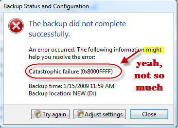 Catastrophic failure as defined by Microsoft